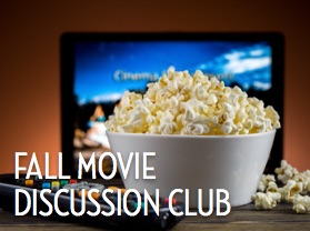 Fall Movie Discussion Club