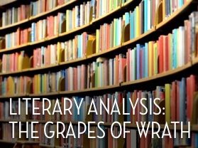 grapes of wrath literary analysis essay The grapes of wrath: a literary journey one afternoon in the 1940s, my dad-- who worked in the oil fields--stopped at the market in edison to pick up groceries.
