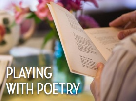 Playing with Poetry Workshop