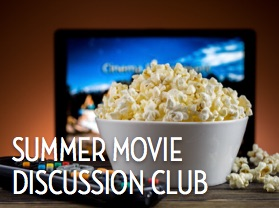 Summer Movie Discussion Club