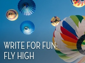Write for Fun: Fly High